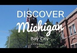 Discover Bay City Michigan