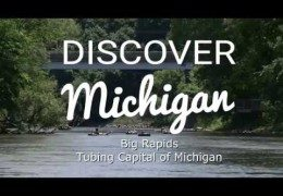 Discover Tubing Capital of Michigan