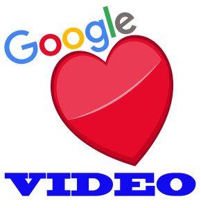 google-loves-video